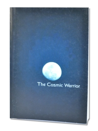 The Cosmic Warrior